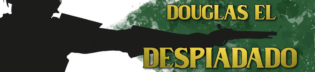 Douglas el Despiadado