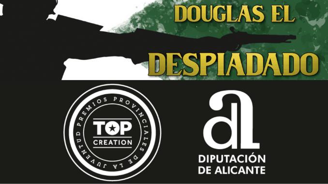 DOUGLAS EL DESPIADADO PREMIOS TOP CREATION